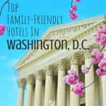 7 Best Hotels in Washington DC for Families 1