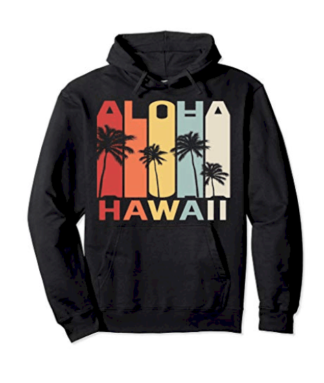 Hawaii packing list should include a hoodie