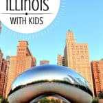 10 FUN Things to Do in Illinois with kids! 1