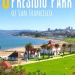 9 Great Things to do at Presidio Park of San Francisco [with kids!] 1