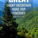 Smoky Mountain Vacation: A Great Smoky Mountains Road Trip Itinerary 1