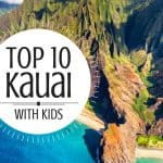 The 10 Best Things to do in Kauai with Kids 1