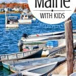 10 Best Places to Visit in Maine [with kids!] 1