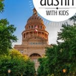 10 Fun Things to Do in Austin, TX [with Kids!] 1