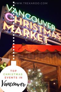 Christmas in BC: Victoria, Whistler, & Vancouver Christmas Events 2019 1