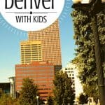 Top 10 Fun Things To Do in Denver with Kids 1
