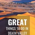 11 Things to do in Death Valley (Plus 12 Great Tips!) 1