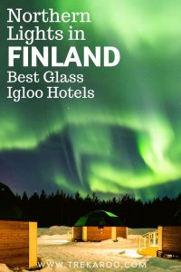 Northern Lights Finland - Best Glass Igloo Hotels