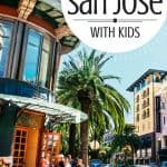 Top 10 Fun Things to do in San Jose with Kids! 1
