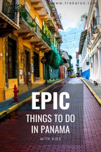 7 Epic Things to do in Panama with Kids 4