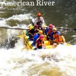 River Rafting with Kids on the American River 1