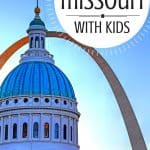10 Fun Things To Do in Missouri with Kids- Family Vacations in Missouri 4