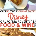 Over 50 Foods You Have to Try at the Disney California Adventure Food and Wine Festival 5