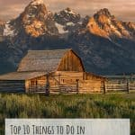 Wyoming Family Vacations- 10 Fun Things to do in Wyoming 4