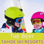 Best Tahoe Ski Resorts