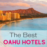 Best Oahu Hotels for families