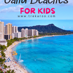 Best Oahu Beaches for Kids