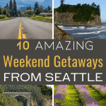 Weekend Getaways from Seattle