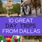 Day Trips from Dallas