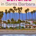 best beaches in Santa Barbara