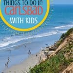 Things to do in Carlsbad with kids